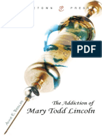The Addiction of Mary Todd Lincoln