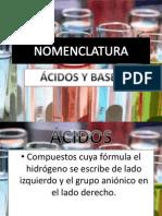 NOMENCLATURA ácidos y bases