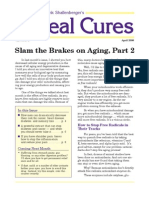Slam the Brakes on Aging Part 2