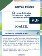 0.2 - Los Artículos básicos en Inglés, dónde usarlos