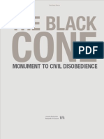 Santiago Sierra, The Black Cone, Monument to Civil Disobedience