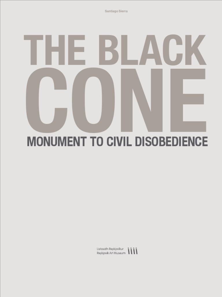 Santiago sierra the black cone monument to civil disobedience santiago sierra the black cone monument to civil disobedience capitalism labour economics fandeluxe Choice Image