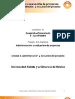 Unidad 2. Administracion y Ejecucion Del Proyecto