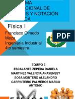 Unidad I 1.3 El sistema internacional de unidades y notación científica (1)