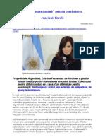 """""""Soluţia argentiniană"""" pentru combaterea  evaziunii fiscale"""