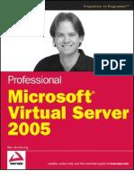 Professional Microsoft Virtual Server 2005