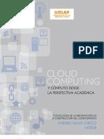 Cloud Computing y computo desde la perspectiva academica