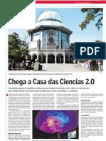Chega a Casa das Ciencias 2.0