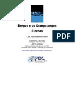 Luis Fernando Veríssimo - Borges e os orangotangos eternos