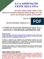 CONHEÇA ASSOCIAÇÃO BENEF ÁGUA VIVA 5 sem fotos