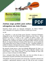 Justiça nega pedido para soltar juiz e quatro advogados em João Pessoa