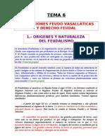 Tema 06 - Instituciones Feudo Vasallaticas y Derecho Feudal.