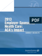 2013 Employer-Sponsored Health Care- ACA's Impact