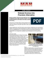 Waterjet Evolves Into a Precision Alternative