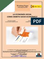 LA ECONOMÍA SOCIAL COMO ÁMBITO SOCIOECONÓMICO (Es) THE SOCIAL ECONOMY AS SOCIAL AND ECONOMIC SECTOR (Es) GIZARTE EKONOMIA ESPARRU SOZIOEKONOMIKO GISA (Es)