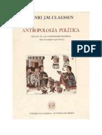 Claessen Henry - Antropologia Politica Estudio de Las Comunidades Politicas