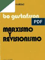 Bo Gustafsson-Marxismo y Revisionismo