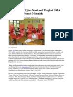 Pelaksanaan Ujian Nasional Tingkat SMA Tahun 2013 Penuh Masalah