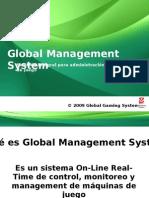 Global Management System