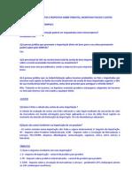 Importação - Perguntas e respostas sobre Tributos, Incentivos fiscais e Custos