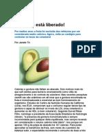 Abacate está liberado - nutrição - alimentos - protetor das células hepáticas - medicina preventiva