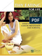 Food Choices for Cancer Prevention and Survival