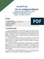 David Pratt - Gravitáció és antigravitáció