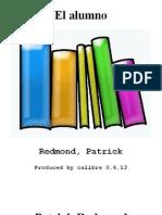 El Alumno - Redmond, Patrick