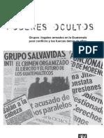 Grupos ilegales armados en la Guatemala post conflicto y las fuerzas detrás de ellos