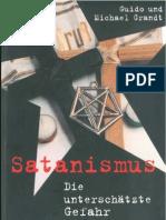 61392462 Grandt Guido Und Michael Satanismus Die Unterschatzte Gefahr