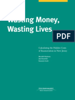 Wasting Money, Wasting Lives