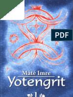 Máté Imre - Yotengrit