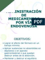 ADMINISTRACIÓN DE MEDICAMENTOS POR VÍA ENDOVENOSA