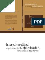 Interculturalidad en Procesos de Subjetivizacion. Fornet.