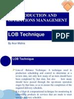 LOB, Work Study