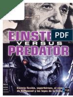 Sergio L. Palacios - Einstein Versus Predator
