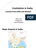 Presentation on Airport Privatization in India Lessons From Delhi Mumbai by Prof. g. Raghuram Iima