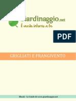 Grigliati e Frangivento Da Giardino