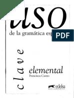 80839391 Francisca Castro Uso de La Gramatica Espanola Elemental Clave