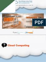 Free Software in the Cloud - Deixe as Nuvens facilitar a sua vida com Software Livre