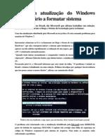 Falha em atualização do Windows força usuário a formatar sistema