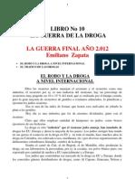 LIBRO-No-10-LA-GUERRA-DE-LA-DROGA-LA-GUERRA-FINAL-AÑO-2.01
