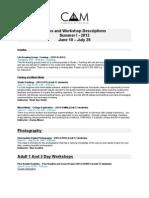 Class Descriptions Summer I- 2013 Classes & Workshops