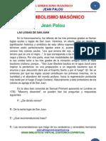 11 22 MASONERIA SIMBOLISMO Jean Palou Www.gftaognosticaespiritual.org