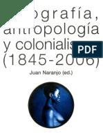 Fotografía, Antropología y Colonialismo