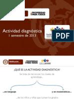 Presentación Actividad Diagnóstica 2013