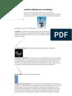 Instrumentos utilizados por los biólogos