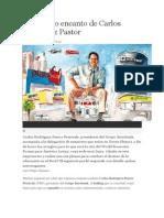 El discreto encanto de Carlos Rodríguez Pastor