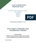 Laporan Praktek Fisika Mekanika Fluida kelompok 5 Sman 2 Palangka Raya