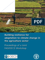Building Resilience for Adaptation to Climate Change in Agriculture Sector